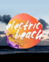 Electric Beach Festival