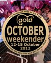 Gold Weekender October 2014