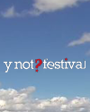 Y Not Festival 2014